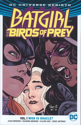 Picture of BATGIRL & THE BIRDS OF PREY TP VOL 01 WHO IS ORACLE REBIRTH