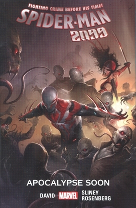 Picture of SPIDER-MAN 2099 TPB VOL 6 APOCALYPSE SOON