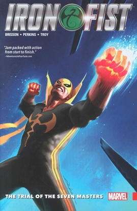Picture of IRON FIST TP VOL 01 TRIAL OF THE SEVEN MASTERS