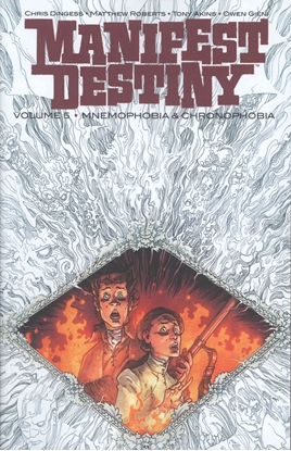 Picture of MANIFEST DESTINY TPB VOL 5 MNEMOPHOBIA & CHRONOPHOBIA (MR)