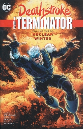 Picture of DEATHSTROKE THE TERMINATOR TP VOL 03 NUCLEAR WINTER (RES)