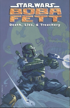 Picture of STAR WARS BOBA FETT DEATH LIES & TREACHERY TP