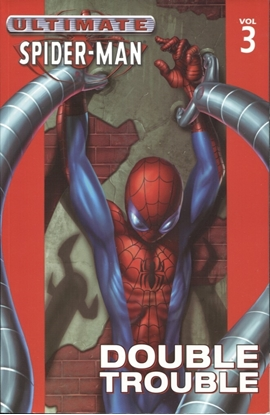 Picture of ULTIMATE SPIDER-MAN TPB VOL 3 DOUBLE TROUBLE