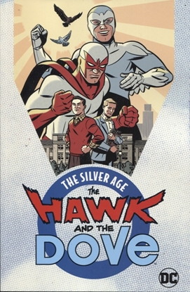 Picture of HAWK AND DOVE THE SILVER AGE TPB