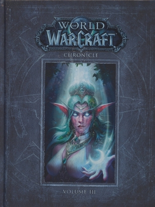 Picture of WORLD OF WARCRAFT CHRONICLE HC VOL 03