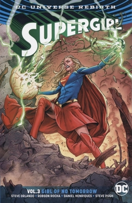 Picture of SUPERGIRL TP VOL 03 GIRL OF NO TOMORROW REBIRTH