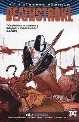 Picture of DEATHSTROKE TP VOL 04 DEFIANCE REBIRTH