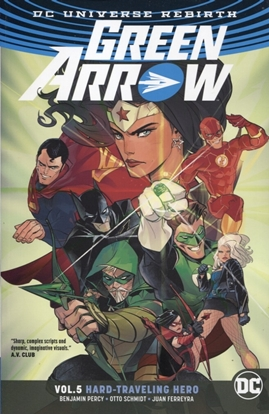 Picture of GREEN ARROW TP VOL 05 HARD TRAVELING HERO REBIRTH