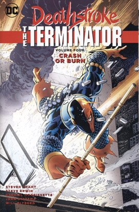 Picture of DEATHSTROKE THE TERMINATOR TP VOL 04 CRASH OR BURN
