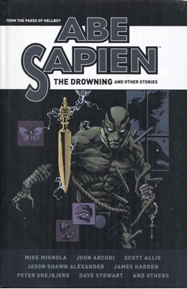 Picture of ABE SAPIEN DROWNING & OTHER STORIES HC (C: 0-1-2)