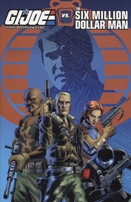 Picture of GI JOE VS SIX MILLION DOLLAR MAN TPB