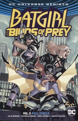 Picture of BATGIRL & THE BIRDS OF PREY TP VOL 03 FULL CIRCLE REBIRTH