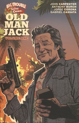 Picture of BIG TROUBLE IN LITTLE CHINA OLD MAN JACK TP VOL 01