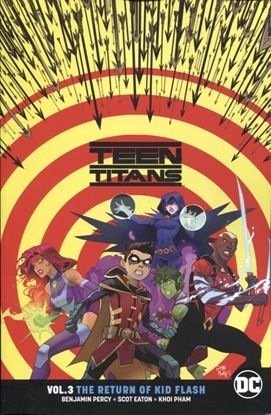 Picture of TEEN TITANS TP VOL 03 THE RETURN OF KID FLASH REBIRTH