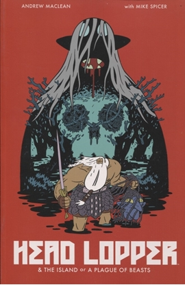 Picture of HEAD LOPPER TP VOL 01 ISLAND OR A PLAGUE OF BEASTS (MR)