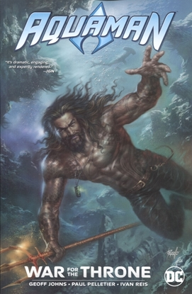 Picture of AQUAMAN WAR FOR THE THRONE TP NEW ED