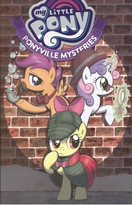 Picture of MY LITTLE PONY PONYVILLE MYSTERIES TPB VOL 1