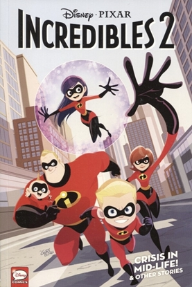 Picture of DISNEY PIXARS INCREDIBLES 2 TP VOL 01 CRISIS MIDLIFE & OTHER