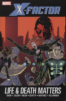 Picture of X-FACTOR TPB VOL 02 LIFE AND DEATH MATTERS