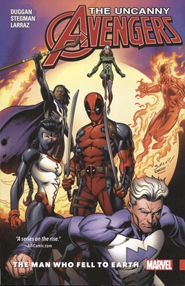 Picture of UNCANNY AVENGERS UNITY TP VOL 02 MAN WHO FELL TO EARTH