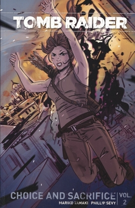 Picture of TOMB RAIDER 2016 TP VOL 02 CHOICE & SACRIFICE