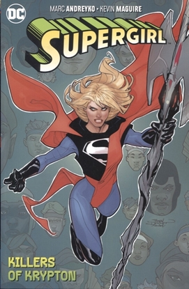 Picture of SUPERGIRL TP VOL 01 THE KILLERS OF KRYPTON
