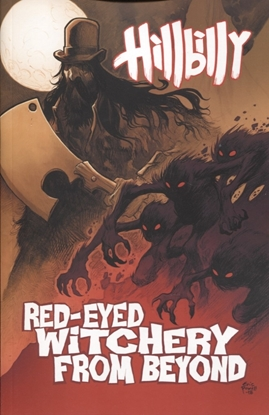 Picture of HILLBILLY TP VOL 04 RED EYED WITCHERY FROM BEYOND