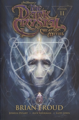 Picture of JIM HENSONS DARK CRYSTAL TP VOL 02 CREATION MYTHS