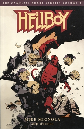 Picture of HELLBOY COMPLETE SHORT STORIES TP VOL 02