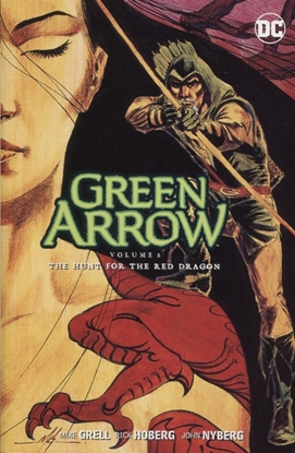 Picture of GREEN ARROW TP VOL 08 THE HUNT FOR THE RED DRAGON