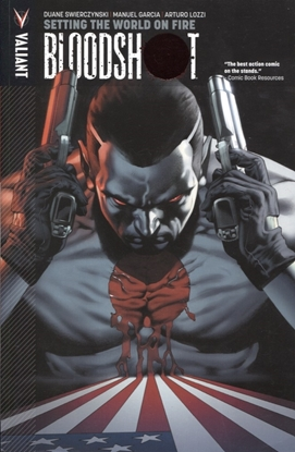 Picture of BLOODSHOT TP VOL 01 SETTING WORLD ON FIRE