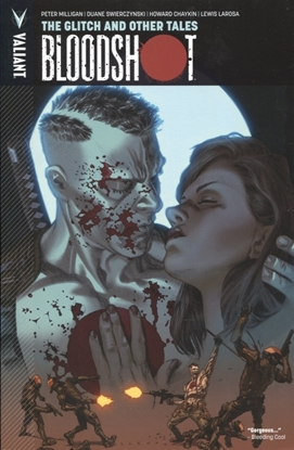 Picture of BLOODSHOT TP VOL 06 GLITCH AND OTHER TALES