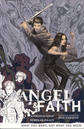 Picture of ANGEL & FAITH TP VOL 05 WHAT YOU WANT NOT WHAT YOU NEED