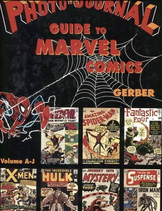 Picture of PHOTO JOURNAL GUIDE TO MARVEL COMICS VOL III A-J