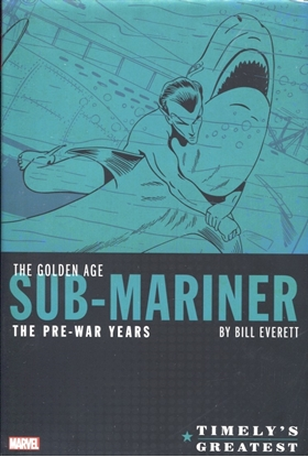Picture of TIMELYS GREATEST GOLDEN AGE SUB-MARINER BY EVERETT HC