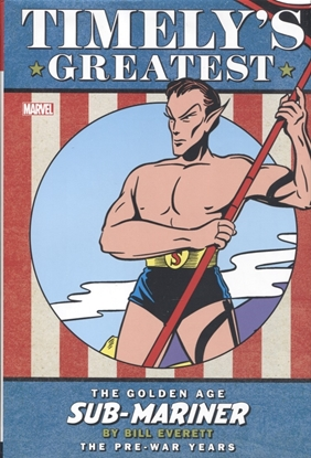 Picture of TIMELYS GREATEST GOLDEN AGE SUB-MARINER BY EVERETT HC DM VAR