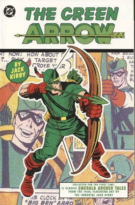 Picture of GREEN ARROW BY JACK KIRBY TPB 2001