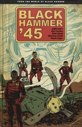 Picture of BLACK HAMMER 45 WORLD OF BLACK HAMMER TP VOL 01