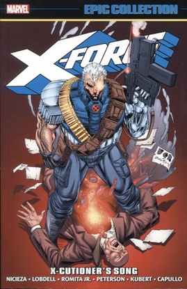 Picture of X-FORCE EPIC COLLECTION TP X-CUTIONERS SONG