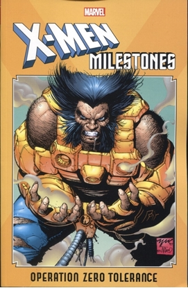 Picture of X-MEN MILESTONES TP OPERATION ZERO TOLERANCE