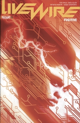 Picture of LIVEWIRE TP VOL 01 FUGITIVE