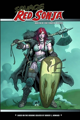 Picture of SAVAGE RED SONJA QUEEN OF THE FROZEN WASTES TPB VOL 1