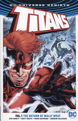 Picture of TITANS TP VOL 01 THE RETURN OF WALLY WEST (REBIRTH)