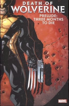Picture of DEATH OF WOLVERINE PRELUDE TP THREE MONTHS TO DIE