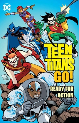 Picture of TEEN TITANS GO READY FOR ACTION TPB