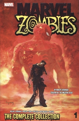 Picture of MARVEL ZOMBIES TP VOL 01 COMPLETE COLLECTION