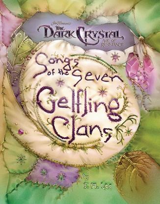 Picture of DARK CRYSTAL SONGS OF 7 GELFLING CLANS HC