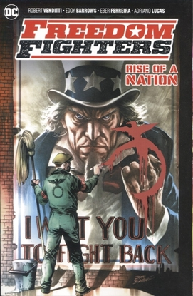 Picture of FREEDOM FIGHTERS RISE OF A NATION TPB