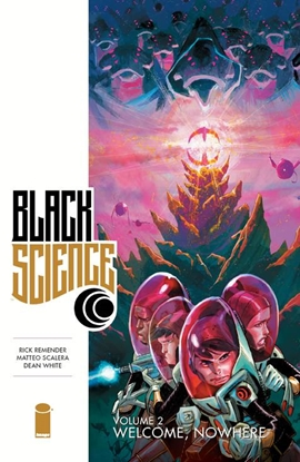 Picture of BLACK SCIENCE TPB VOL 2 WELCOME NOWHERE