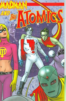 Picture of MADMAN AND THE ATOMICS TPB VOL 1